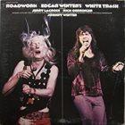 EDGAR WINTER Edgar Winter's White Trash : Roadwork album cover