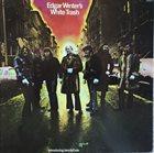EDGAR WINTER Edgar Winter's White Trash album cover