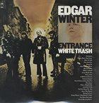 EDGAR WINTER Entrance / White Trash album cover