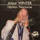 EDGAR WINTER Harlem Nocturne album cover
