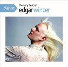 EDGAR WINTER Playlist: The Very Best Of Edgar Winter album cover