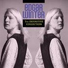 EDGAR WINTER The Definitive Collection album cover