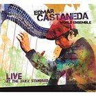 EDMAR CASTAÑEDA Live At The Jazz Standard album cover