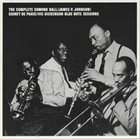 EDMOND HALL Edmond Hall, James P. Johnson, Sidney De Paris, Vic Dickenson : The Complete Blue Note Sessions album cover