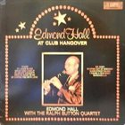 EDMOND HALL Edmond Hall With The Ralph Sutton Quartet : At Club Hangover album cover