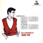 EDU LOBO A Musica de Edu Lobo album cover