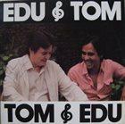 EDU LOBO Edu & Tom Tom & Edu album cover