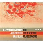 EDWARD SIMON Live In New York at Jazz Standard album cover