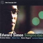EDWARD SIMON Simplicitas album cover