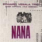 EDWARD VESALA Nana album cover