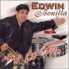 EDWIN BONILLA Pa' La Calle album cover