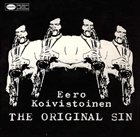 EERO KOIVISTOINEN The Original Sin album cover