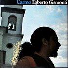 EGBERTO GISMONTI Carmo album cover