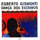 EGBERTO GISMONTI Dança dos Escravos album cover