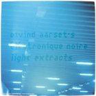 EIVIND AARSET Light Extracts album cover