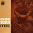 EJE THELIN Acoustic Space album cover