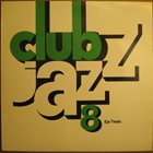 EJE THELIN Club Jazz 8 album cover
