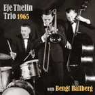 EJE THELIN Eje Thelin Trio  - 1965 with Bengt Hallberg album cover