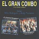 EL GRAN COMBO DE PUERTO RICO ¿Tu Querias Boogaloo? ¡Toma Boogaloo! album cover