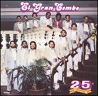 EL GRAN COMBO DE PUERTO RICO 25th Anniversary 1962-1987, Volume 1 album cover