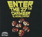 EL MICHELS AFFAIR Enter the 37th Chamber album cover