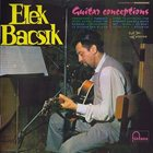 ELEK BACSIK Guitar Conceptions album cover