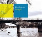 ELEK BACSIK Jazz in Paris: Nuages album cover