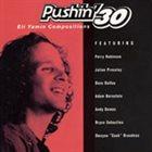 ELI YAMIN Pushin' 30 album cover
