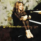 ELIANE ELIAS Everything I Love album cover