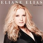 ELIANE ELIAS Love Stories album cover