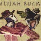 ELIJAH ROCK Preacher of Love Vol. 1 album cover