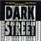 ELIOT ZIGMUND Eliot Zigmund, David Berkman, Mike Richmond ‎: Dark Street album cover