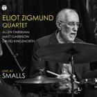 ELIOT ZIGMUND Eliot Zigmund Quartet ‎: Live At Smalls album cover