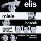 ELIS REGINA Elis no Teatro da Praia com Miele album cover
