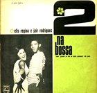 ELIS REGINA Elis Regina & Jair Rodrigues : 2 Na Bossa album cover