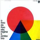 ELIS REGINA Elis Regina E Zimbo Trio : O Fino Do Fino (