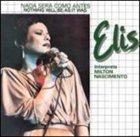 ELIS REGINA Nada Será Como Antes: Elis Interpreta Milton Nascimento album cover