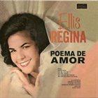 ELIS REGINA Poema de amor album cover