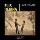 ELIS REGINA Sem Teu Amor album cover