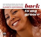 ELISABETH KONTOMANOU Back to my groove album cover