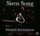 ELISABETH KONTOMANOU Siren Song: Live At Arsenal album cover