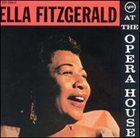 ELLA FITZGERALD At the Opera House album cover