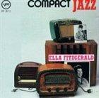 ELLA FITZGERALD Compact Jazz: Ella Fitzgerald album cover