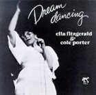 ELLA FITZGERALD Dream Dancing: Ella Fitzgerald & Cole Porter album cover