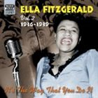 ELLA FITZGERALD Ella Fitzgerald, Volume 2: It's the Way That You Do It, 1936-1939 album cover