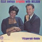ELLA FITZGERALD Ella Swings Brightly With Nelson album cover