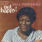 ELLA FITZGERALD Get Happy! album cover