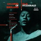 ELLA FITZGERALD Lullabies of Birdland album cover