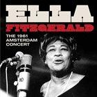 ELLA FITZGERALD The 1961 Amsterdam Concert (aka Live At The Concertgebouw 1961) album cover