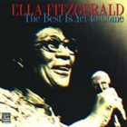 ELLA FITZGERALD The Best Is Yet to Come album cover